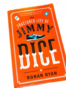 The Fractured Life of Jimmy Dice Ronan Ryan ENG
